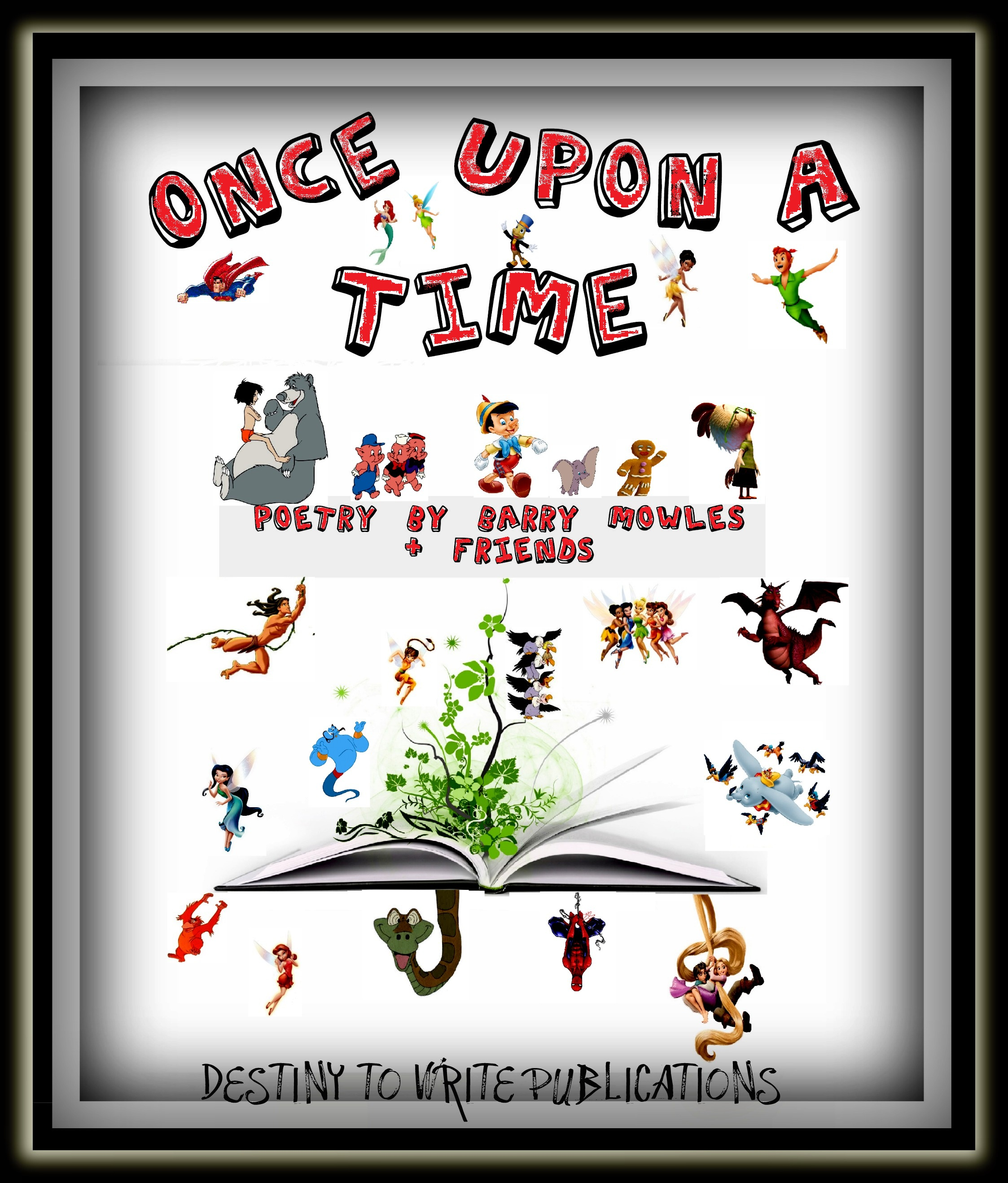 """Once Upon A Time Words: My New Poetry Book """"ONCE UPON A TIME""""….coming APRIL 2012"""