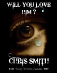 WILL YOU LOVE HIM - POETRY BY CHRIS SMITH